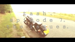 8. Tash MotoVlog - Episode 7 - The Issues - Harley Davidson Dyna Street Bob FXDB