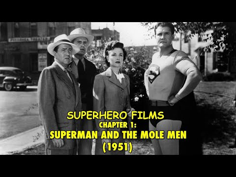 Superhero Films - Chap. 1: 'Superman & The Mole Men'