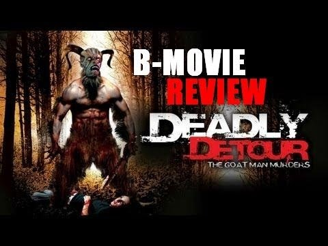 THE GOATMAN MURDERS Aka Deadly Detour ( 2011 James Costa ) B-Movie Review