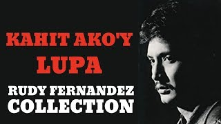 KAHIT AKO'Y LUPA - FULL MOVIE - RUDY FERNANDEZ COLLECTION
