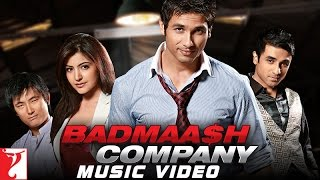 """Badmaash Company - MUSIC VIDEO"" - BADMAASH COMPANY"