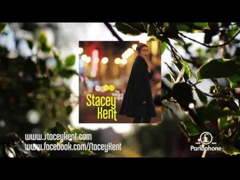 Stacey Kent - Songs from