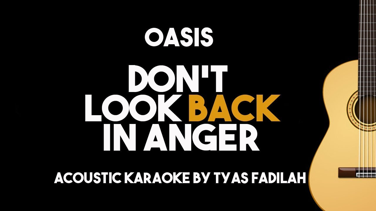 Don't Look Back in Anger – Oasis (Acoustic Guitar Karaoke Backing Track with Lyrics)