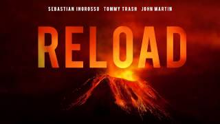 Thumbnail for Sebastian Ingrosso & Tommy Trash — Reload