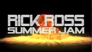 RICK ROSS SUMMER JAM EXPLOSION 2012