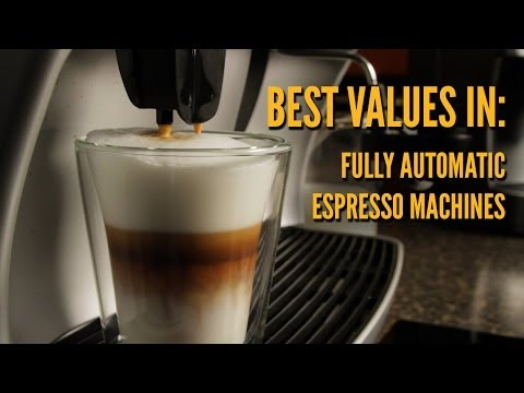 Best Value Fully Automatic Espresso Machines