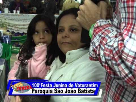 100ª Festa Junina de Votorantim - Paróquia São João Batista