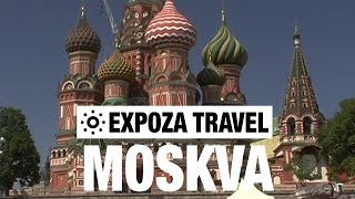 Moskva Travel Video Guide