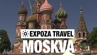 Moskva Travel Video Guide