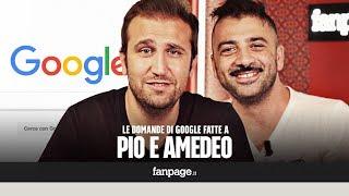 Pio e Amedeo, Emigratis, sposati, Siffredi, gnagna: il duo comico risponde alle domande di Google