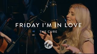 The Cure - Friday I'm In Love - Live Performance with Symphony & Choir