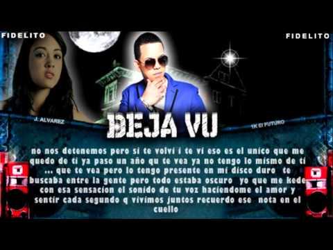 Deja Vu - J Alvarez
