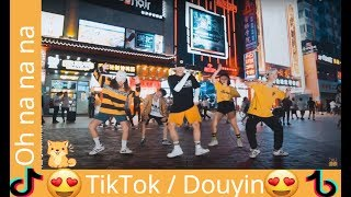 Video Tiktok China  New Oh Na na na dance Challenge 2018 tik tok dance challenge 02 MP3, 3GP, MP4, WEBM, AVI, FLV November 2018