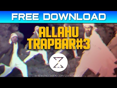 Video Allahu Trapbar #3 - Clean Version Instrumental | Free Download download in MP3, 3GP, MP4, WEBM, AVI, FLV January 2017