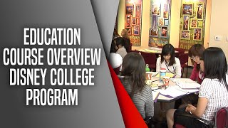 Education Course Overview Disney College Program