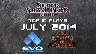 Best of Smash: Top 10 Super Smash Bros Melee Plays of July 2014 *EVO/KoC4 HYPE*