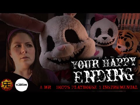 Your Happy Ending : A Mr. Hopp's Playhouse 2 Instrumental song