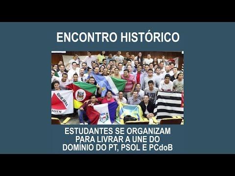 Encontro histórico para livrar a UNE do PT, PCdoB e PSOL