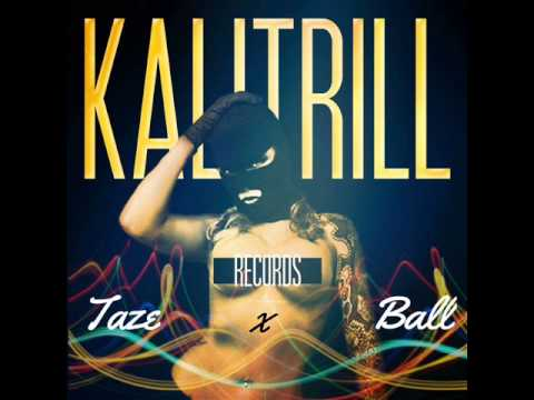 Taze x Ball x KaliTrill Records (New 2013) Free Download link!