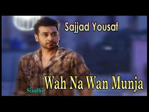 Video Wah Na Wan Munja | Sajjad Yousaf | Sindhi Song | HD Video download in MP3, 3GP, MP4, WEBM, AVI, FLV January 2017