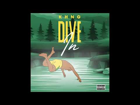 KHNG - Dive In