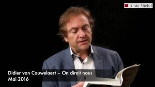 Didier van Cauwelaert vous lit un extrait de son dernier roman