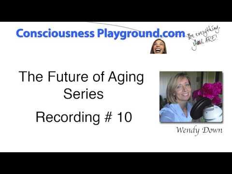 Anti-aging like Gregg Braden, Abraham-Hicks and Michio Kaku might teach it (Part 10)