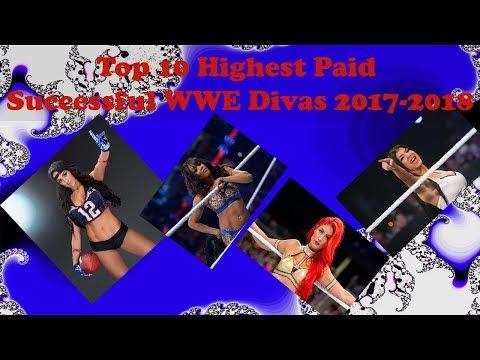 Top 10 Highest Paid Successful WWE Divas 2017 2018