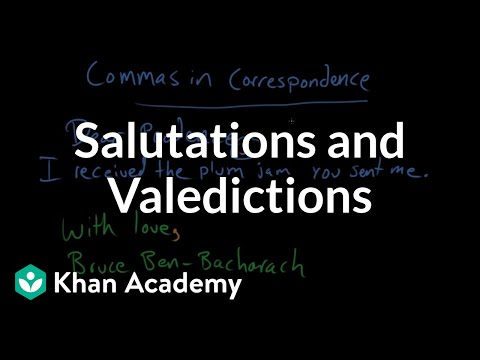 Salutations and valedictions video khan academy m4hsunfo