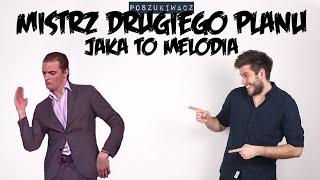 Video MISTRZ DRUGIEGO PLANU JAKA TO MELODIA | Poszukiwacz #171 MP3, 3GP, MP4, WEBM, AVI, FLV Agustus 2018