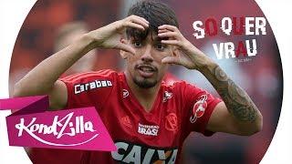 image of Lucas Paquetá - Só Quer  Vrau - Mc MM feat Dj RD (KondZilla) -
