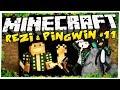 KONIEC PINGWINA?! - reZi & Pingwin ADVENTURES #11