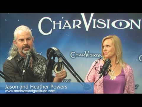 CharVision Season 7 Episode 2 11:11 w/ Heather & Jason Powers