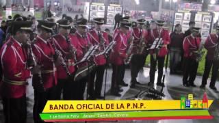 Y se llama Peru / Banda Músicos P.N.P.