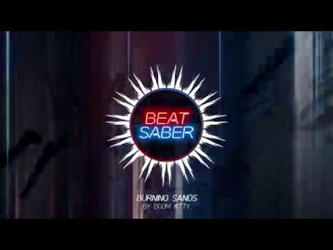 Burning Sands by Boom Kitty | OST3 | Beat Saber