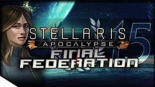 Video The Feathered Chancellor   STELLARIS: Apocalypse — Final Federation 15   2.0.1 Cherryh Update MP3, 3GP, MP4, WEBM, AVI, FLV Maret 2018