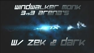 Nonton Windwalker Pvp   3vs3 Arena S Ft  Zek And Dark  5 4 Film Subtitle Indonesia Streaming Movie Download