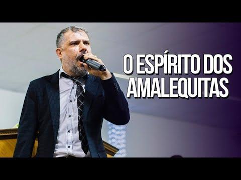 O espírito dos amalequitas - Apóstolo Rodrigo Salg