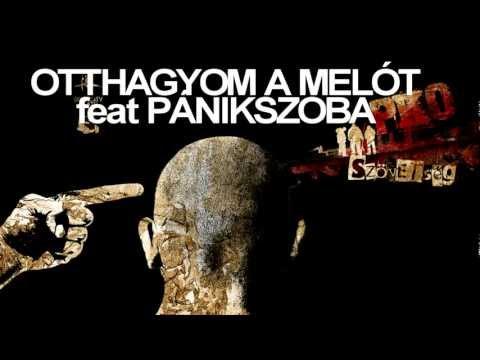 PKO - OTTHAGYOM A MELÓT feat PÁNIKSZOBA
