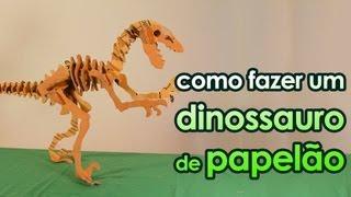 Como fazer um dinossauro de papelão