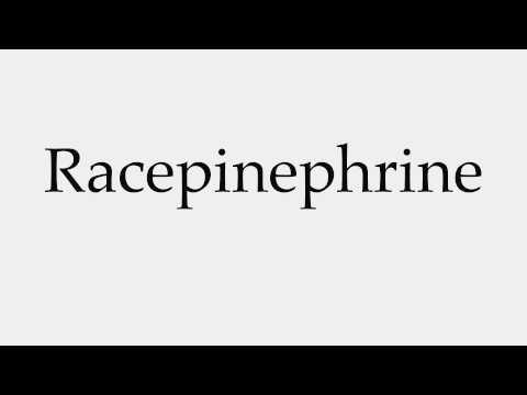How to Pronounce Racepinephrine