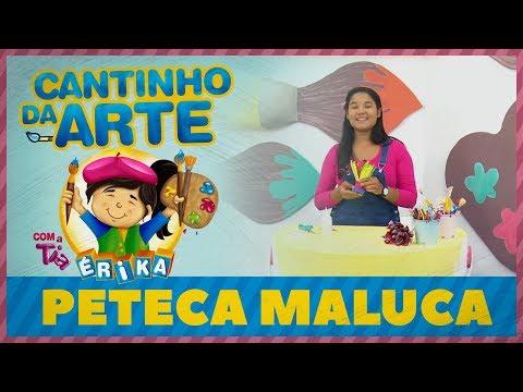 PETECA MALUCA | Cantinho da Arte com a Tia Érika