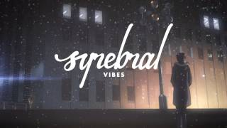 Syrebral Vibes // Intro & Effects
