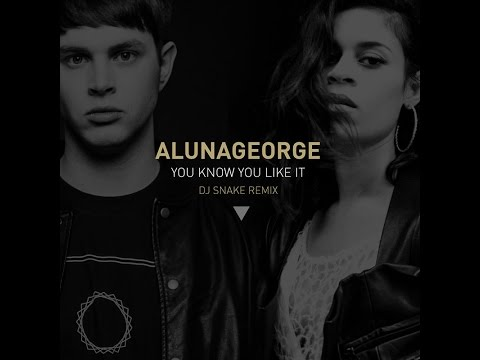 DJ Snake, AlunaGeorge - You Know You Like It ( Audio )