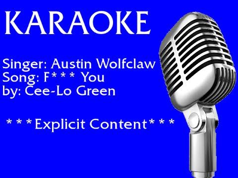 Austin Wolfclaw - F**k You! (Explicit) (Karaoke)