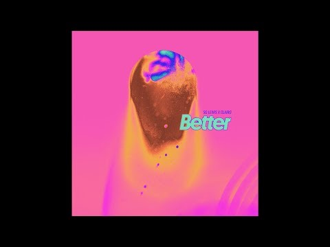 SG Lewis & Clairo - Better