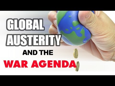 Global Austerity and the US War Agenda