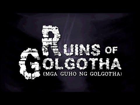 RUINS OF GOLGOTHA (TEASER VIDEO)
