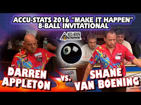 8-BALL: Darren APPLETON vs Shane VAN BOENING - 2016 MAKE IT HAPPEN 8-BALL INVITATIONAL