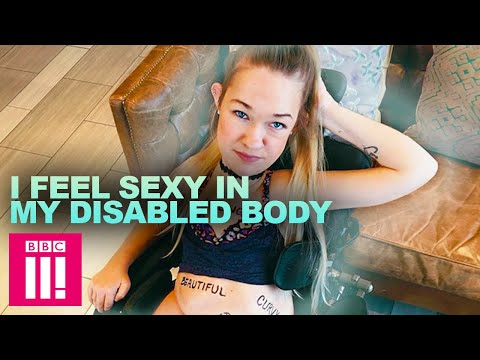 I Feel Sexy In My Disabled Body | Living Differently